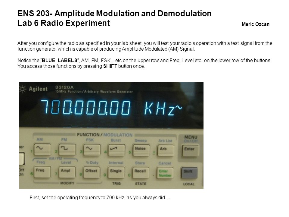 ENS 203- Amplitude Modulation and Demodulation Lab 6 Radio