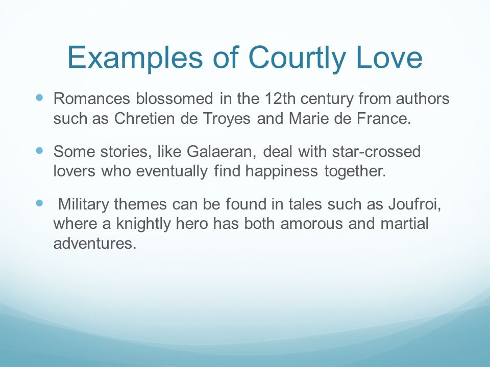 Examples of courtly love