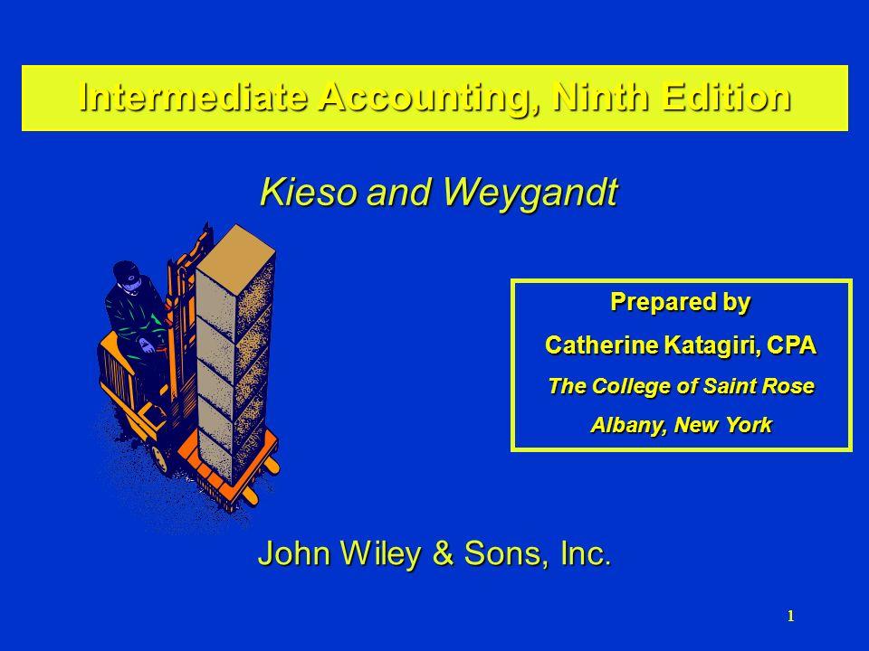 111 Intermediate Accounting, Ninth Edition Kieso and