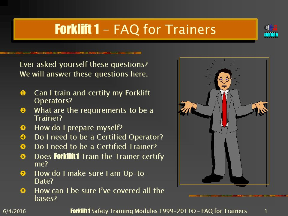 642016 Forklift 1 Safety Training Modules Faq For Trainers 1