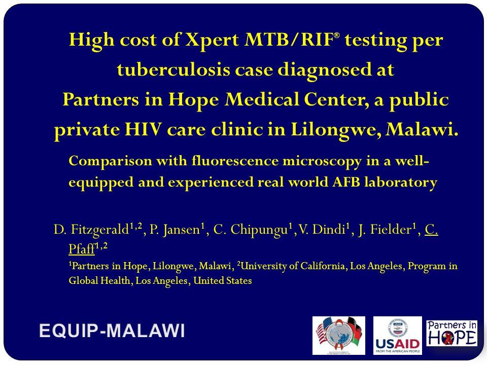 High cost of Xpert MTB/RIF ® testing per tuberculosis case