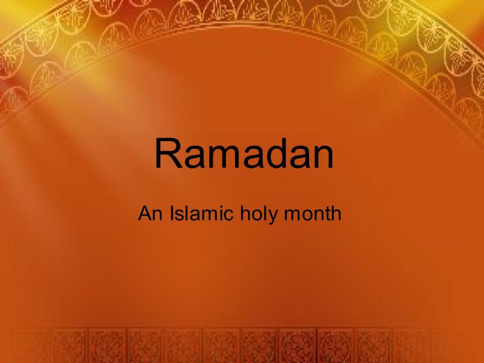 1 Ramadan An Islamic Holy Month