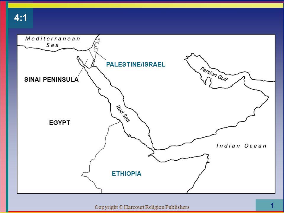 Copyright © Harcourt Religion Publishers 1 4:1 PALESTINE/ISRAEL