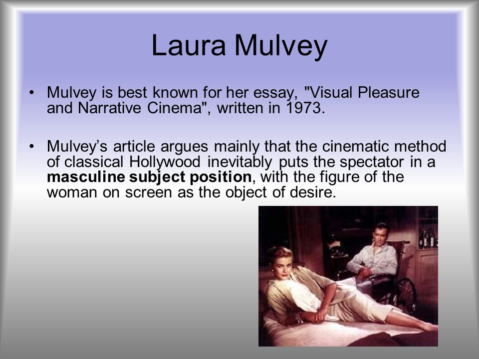 laura mulveys essay visual pleasure and narrative cinema