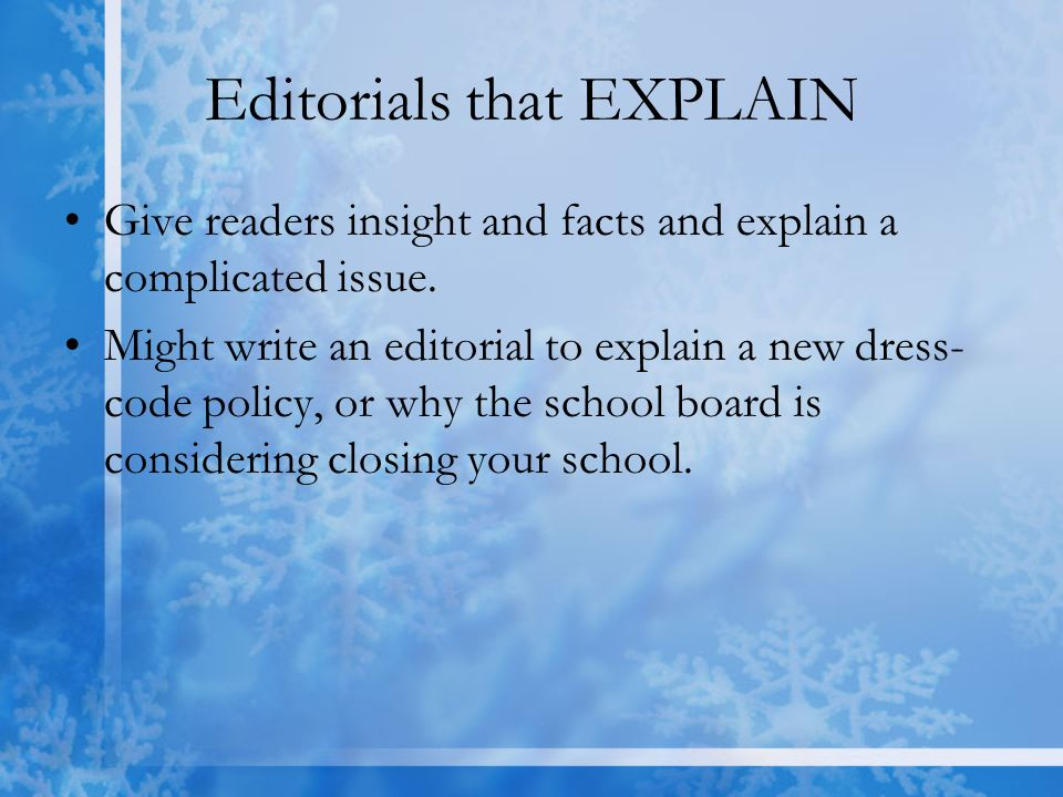 Types of editorials  Editorials that PERSUADE (Start copying