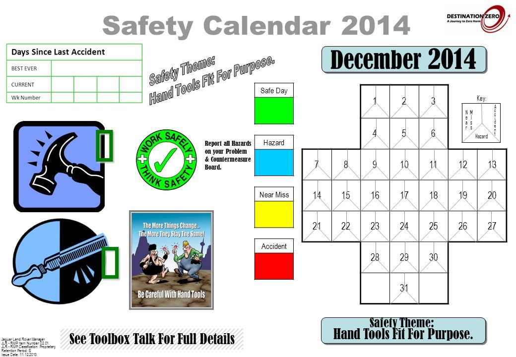 safety calendar 2014 see toolbox talk for full details nearnear key
