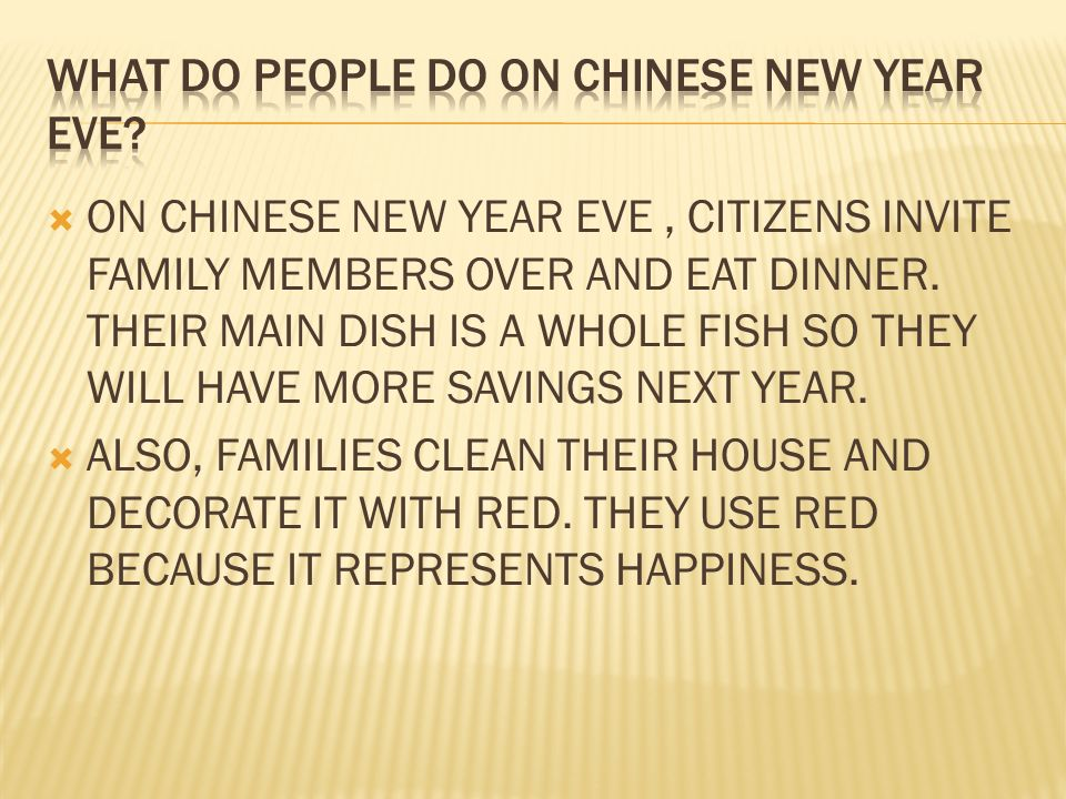 on chinese new year eve citizens invite family members over and eat dinner