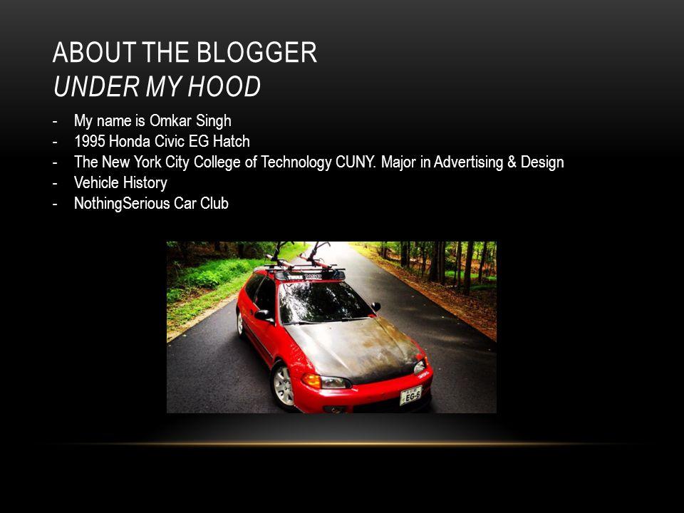About The Blogger Under My Hood Name Is Omkar Singh Honda Civic Eg Hatch