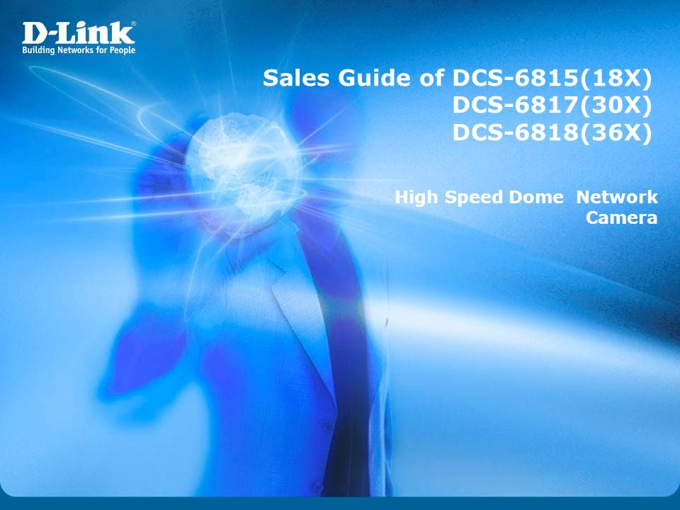 Sales Guide of DCS-6815(18X) DCS-6817(30X) DCS-6818(36X) High Speed Dome Network Camera