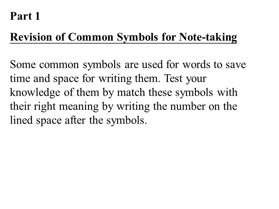 Part 1 Revision Of Common Symbols For Note Taking Some Common
