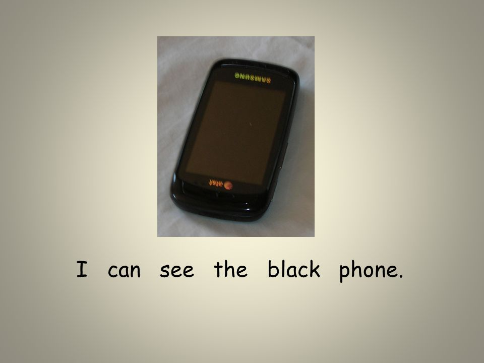 I can see the black phone.