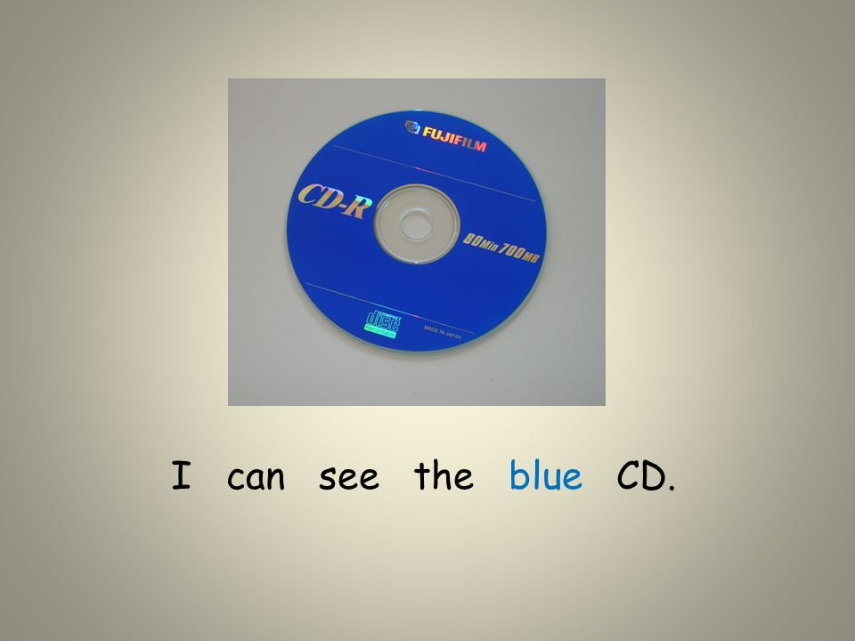 I can see the blue CD.