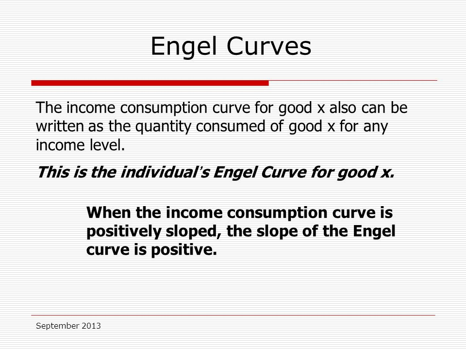 The income consumption curve for good x also can be written as the quantity consumed of good x for any income level.