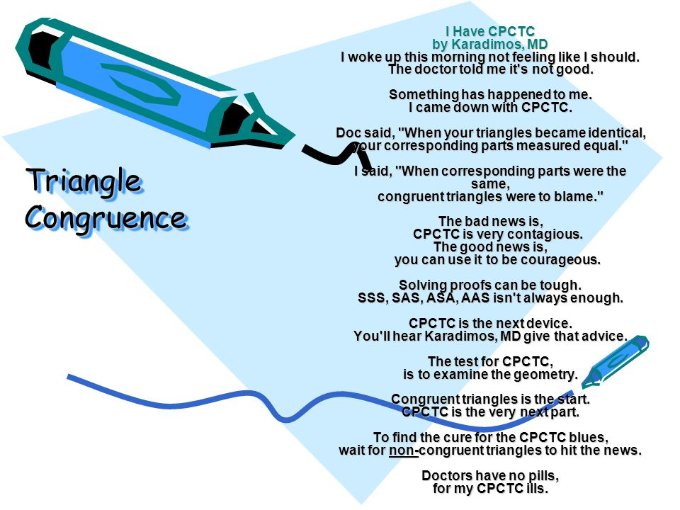 Triangle Congruence I Have Cpctc By Karadimos Md Woke Up This. 2 Triangle Congruence I Have Cpctc By Karadimos Md Woke Up This Morning Not Feeling Like Should The Doctor Told Me It's Good. Worksheet. Congruent Triangles Worksheet Doc At Clickcart.co