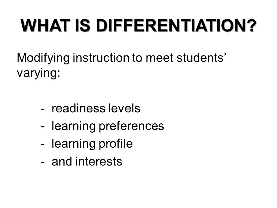 Does Tailoring Instruction To Learning >> Differentiation Every Child Matters What Is Differentiation