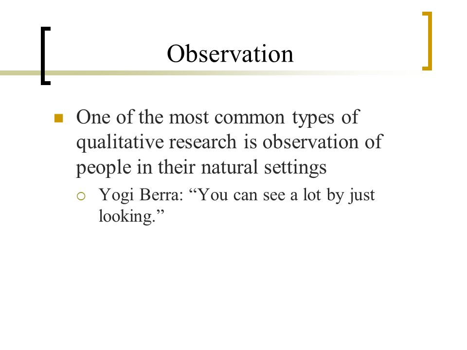 types of observation in qualitative research