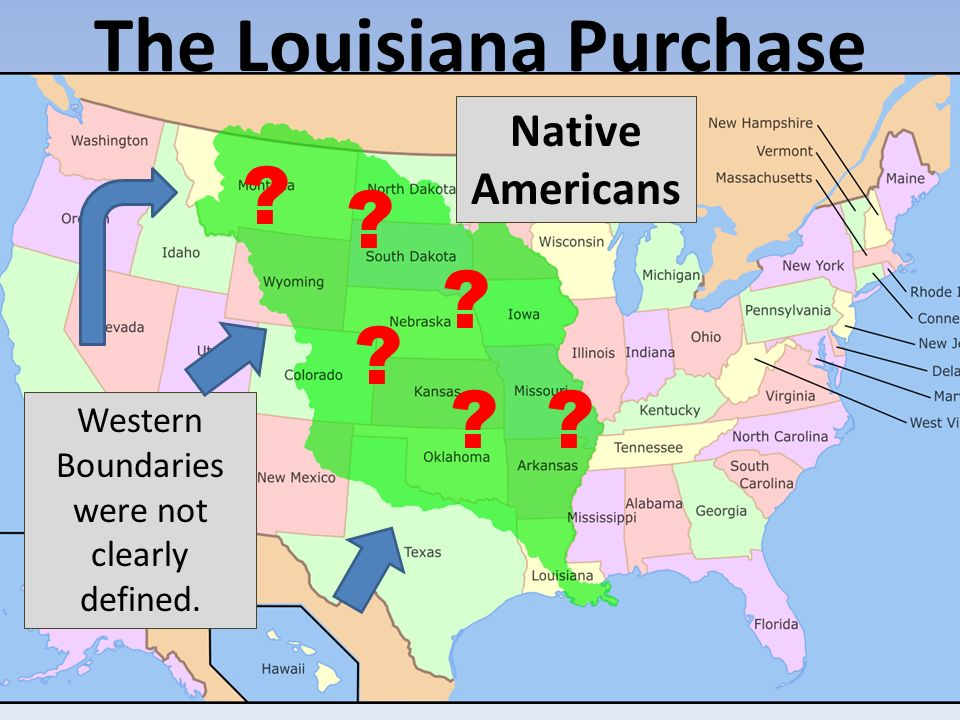 goals describe how and why the louisiana purchase took place