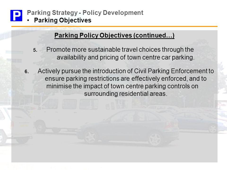 PARKING STRATEGY POLICY DEVELOPMENT Transportation & Asset
