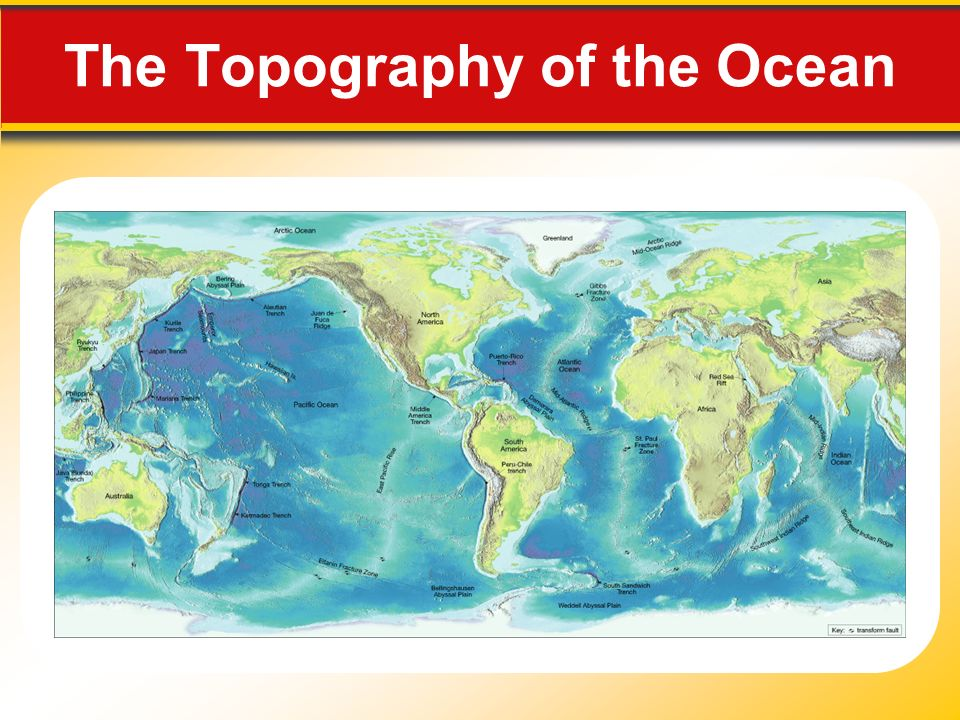 Pacific Ocean Topographic Map.12 Chapter 12 The Ocean Floor The Blue Planet 12 1 The Vast World