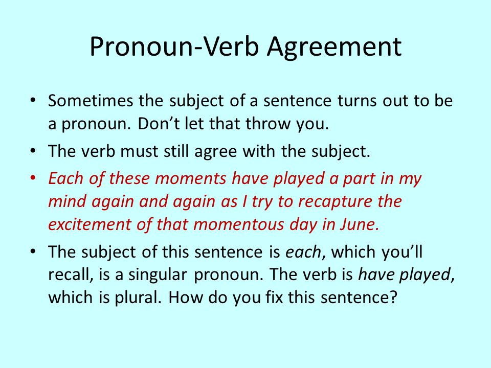 Subject Verb Agreement The Verb Of A Sentence Must Always Agree
