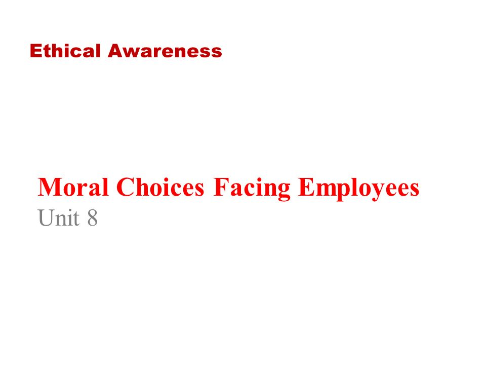 moral choices facing employees