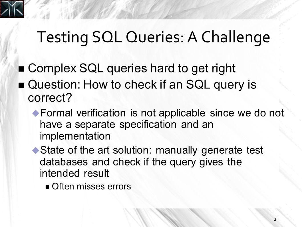 Generating Test Data for Killing SQL Mutants: A Constraint