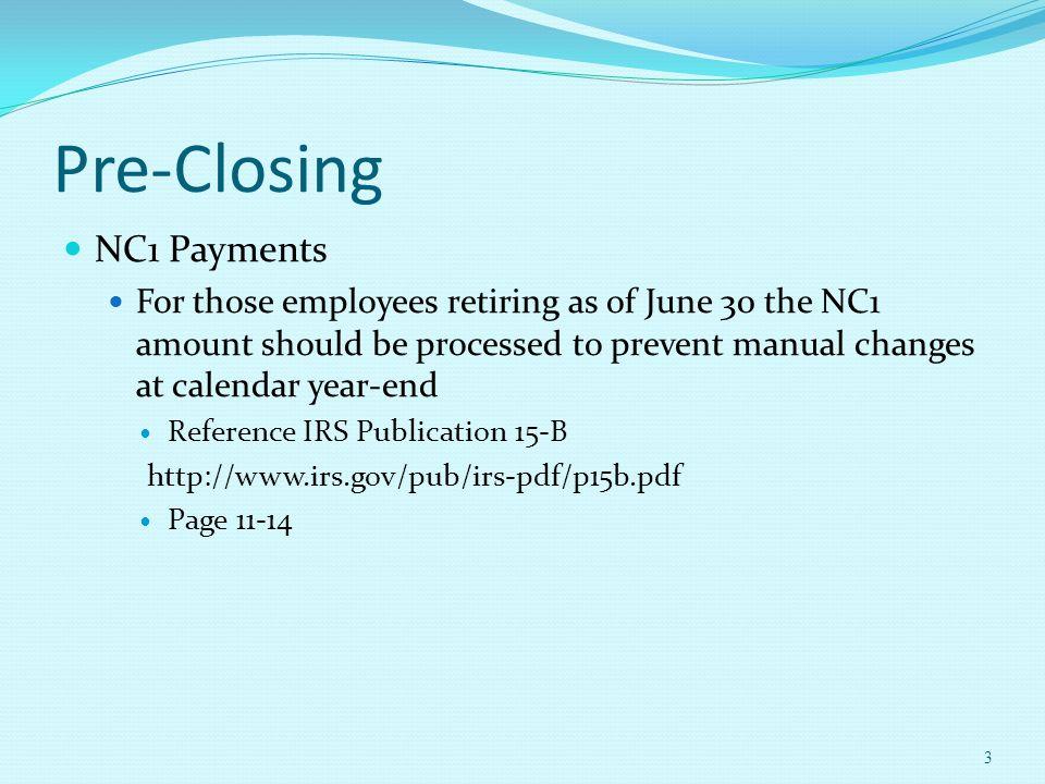 May 13, Pre-Closing NC1 Payments Verification USPCON STRS advance
