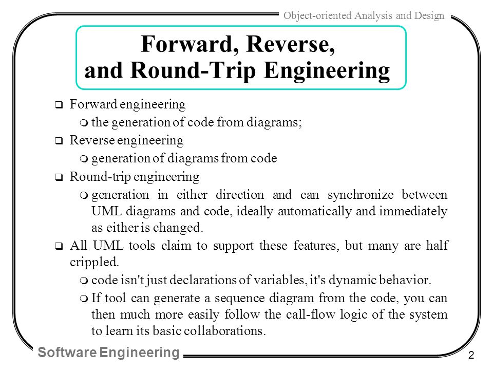 Software engineering 1 object oriented analysis and design chap 22 software engineering 2 object oriented analysis and design forward reverse and round ccuart Image collections
