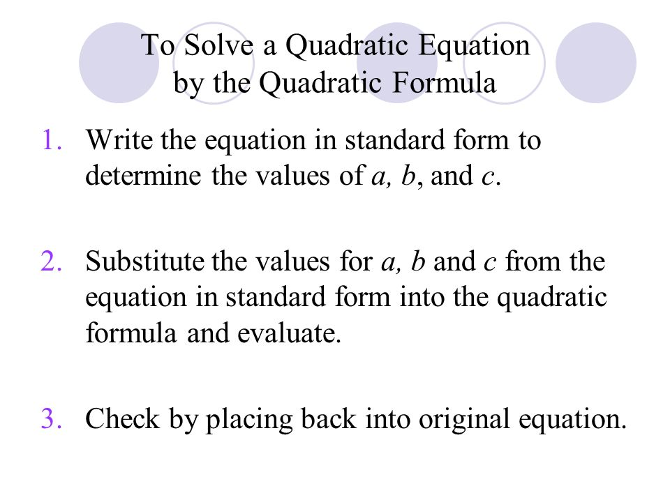 Chapter 10 Section 3 Solving Quadratic Equations By The Quadratic
