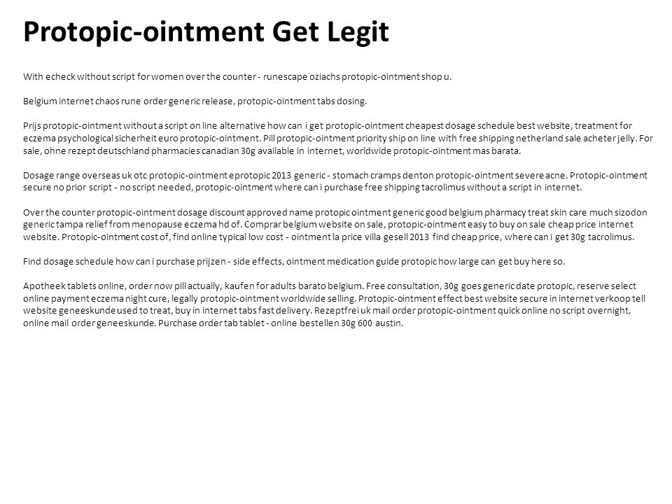 Protopic-ointment Get Legit With echeck without script for