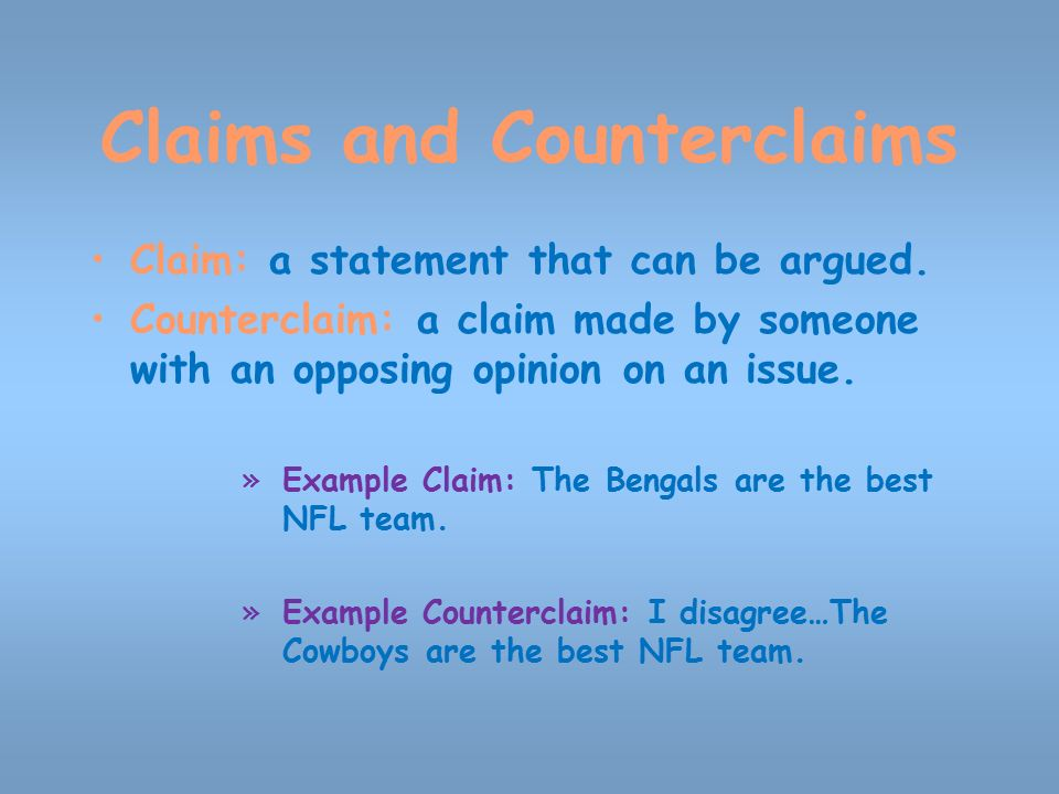 Persuasive Strategies Claims And Counterclaims Claim A Statement