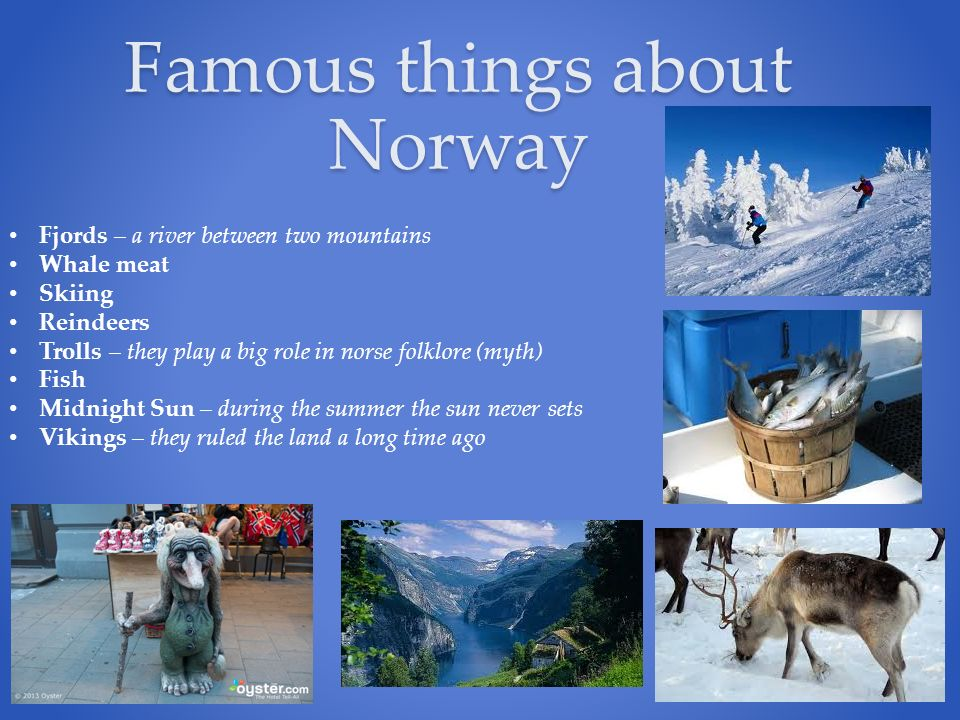 Norway By Anna Jackson  Location Norway is located in Northern
