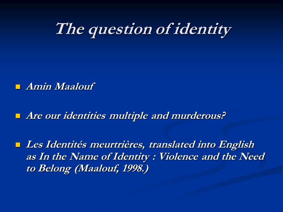 maalouf in the name of identity