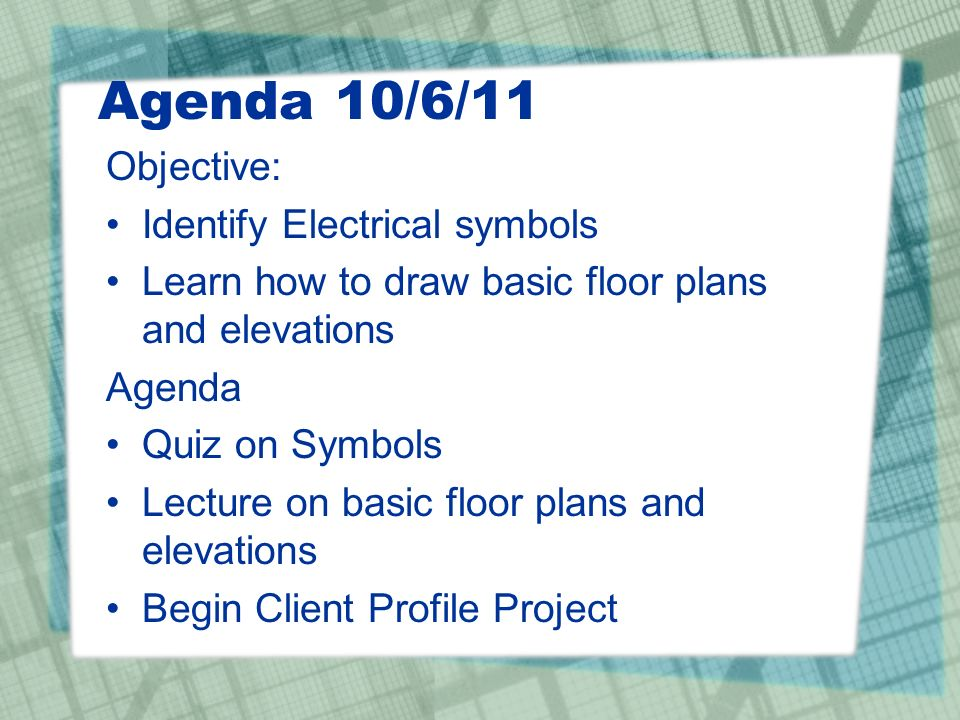 Agenda 10/6/11 Objective: Identify Electrical symbols Learn ... on
