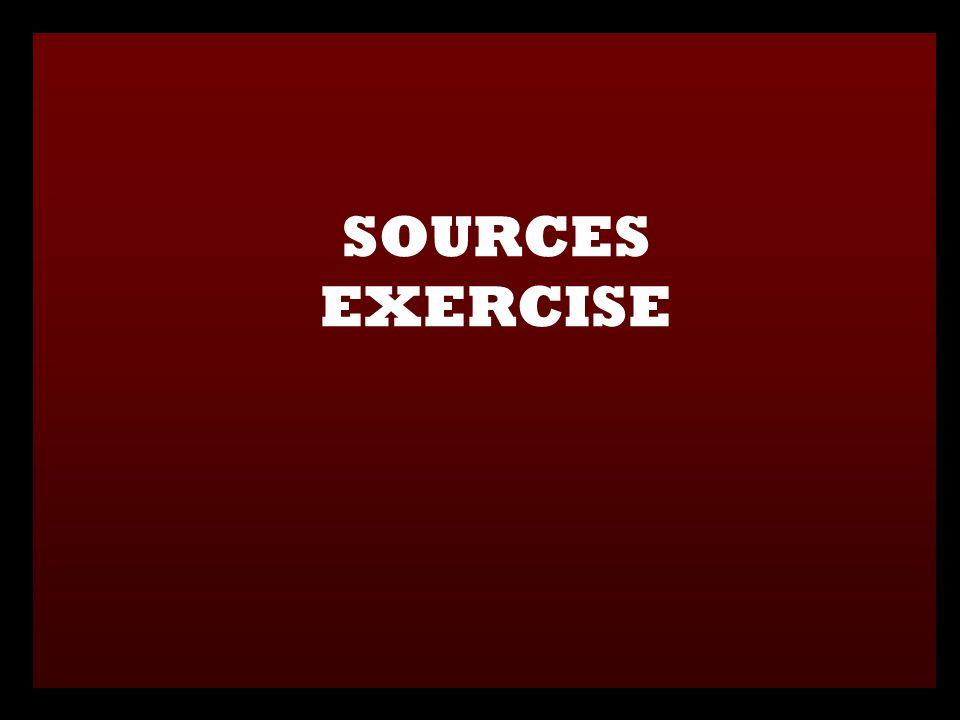 SOURCES EXERCISE