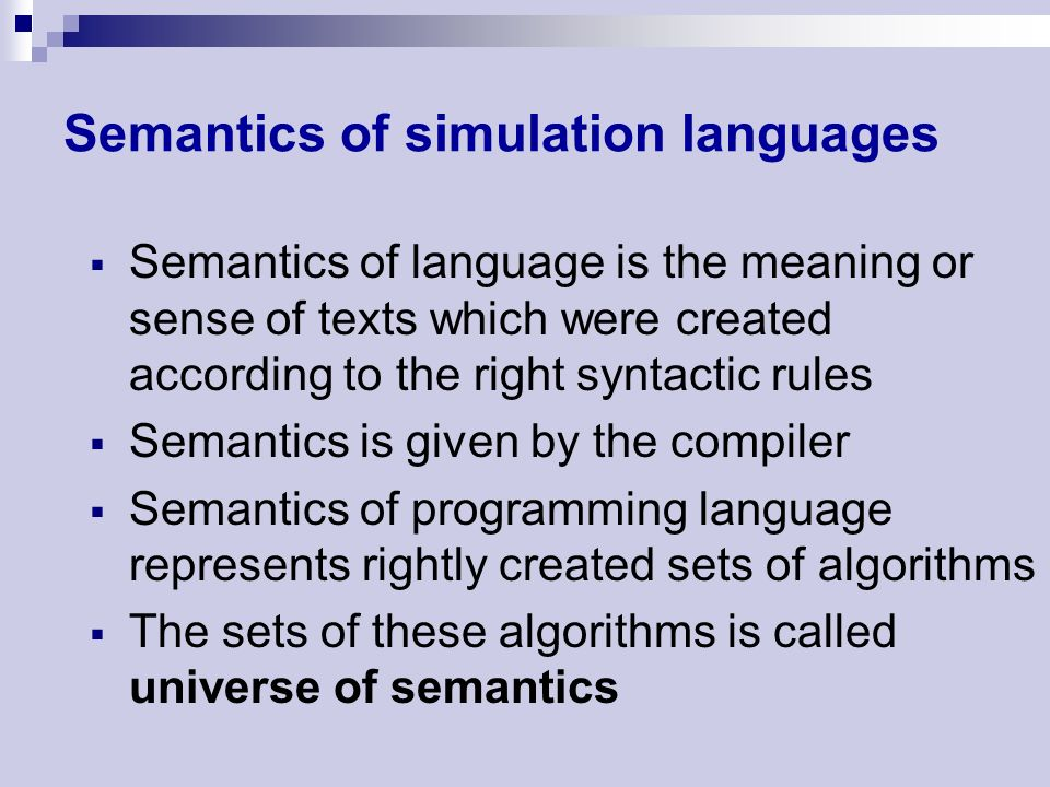 Modeling and simulation of systems Simulation languages