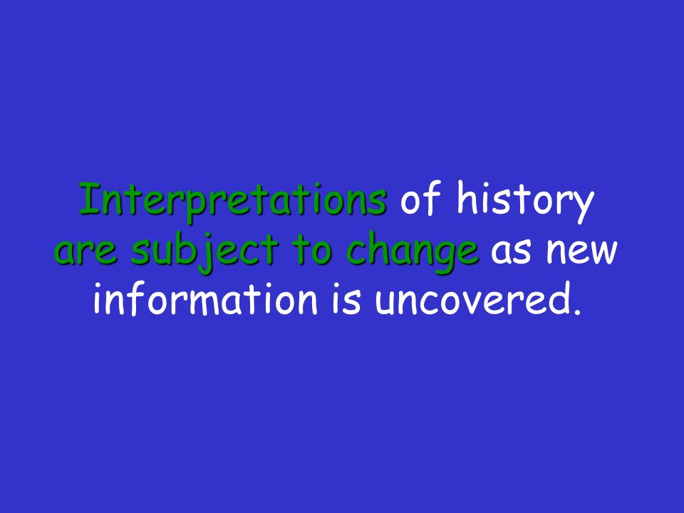 how do historians reconstruct history