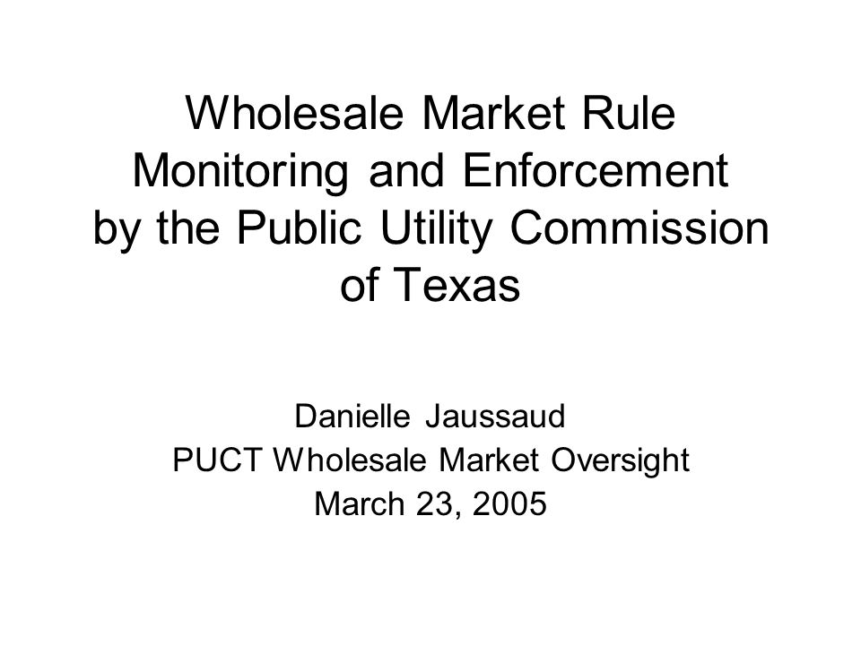 Wholesale Market Rule Monitoring and Enforcement by the