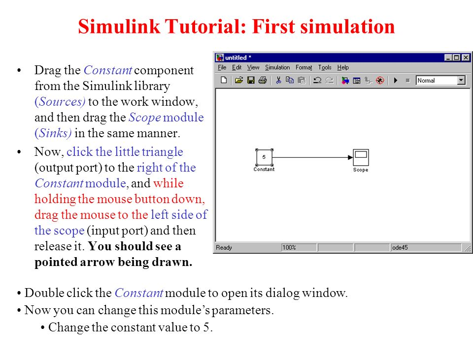 Very Short Simulink Tutorial In the Matlab command window write