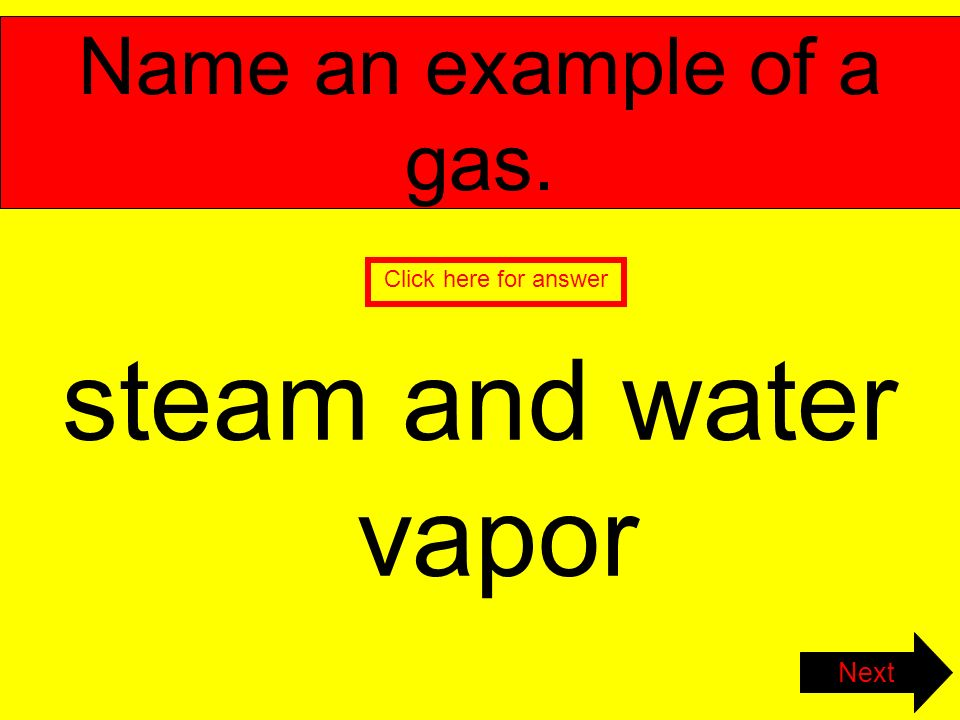 Changes In Matter Test Review Name An Example Of A Solid Ice Click