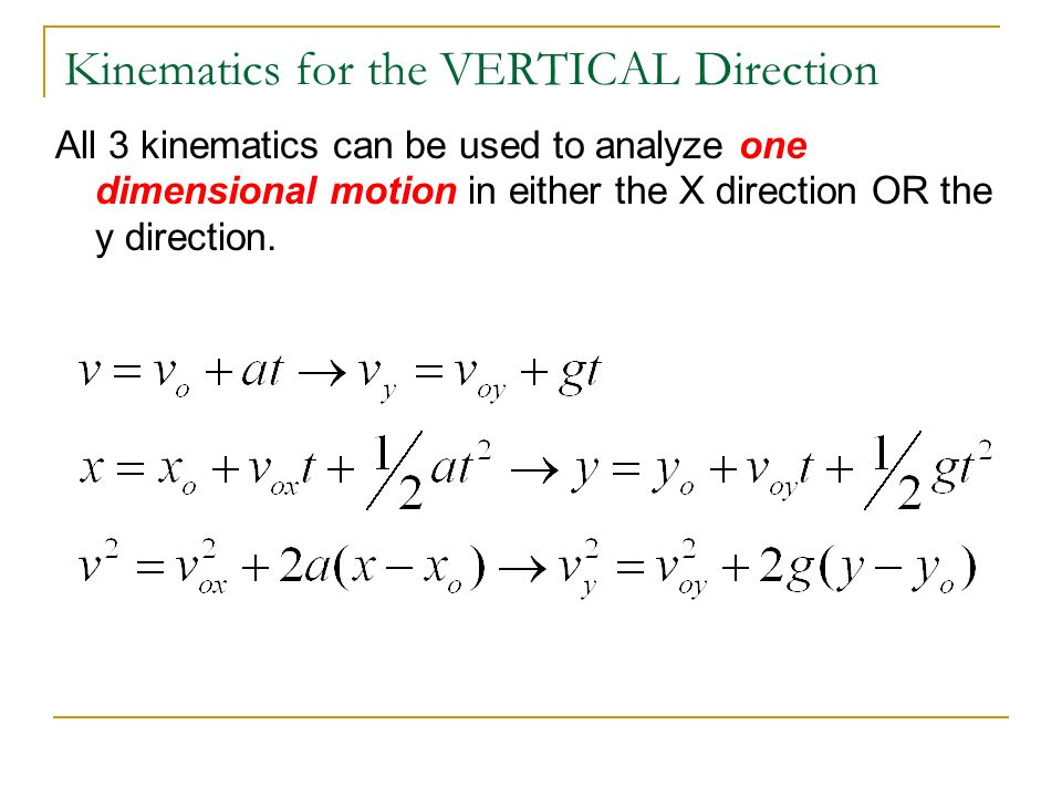 kinematics the 3 kinematic equations there are 3 major kinematic