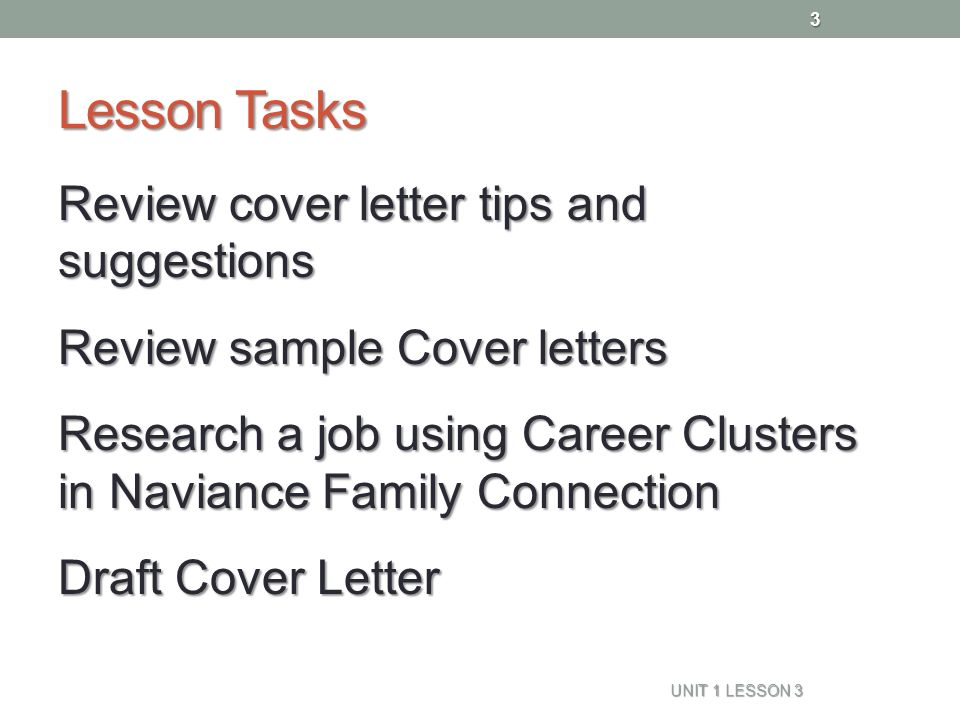 3 lesson tasks review cover letter tips and suggestions review sample cover letters research a job using career clusters in naviance family connection draft