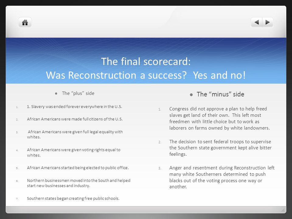 one success of reconstruction was the