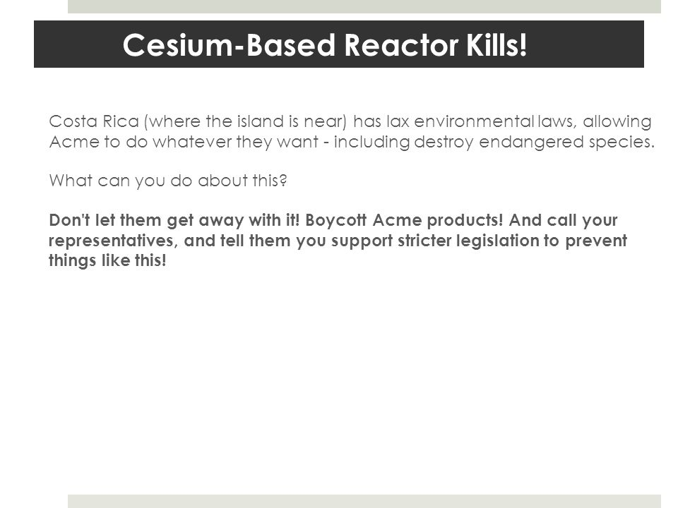 Cesium-Based Reactor Kills.