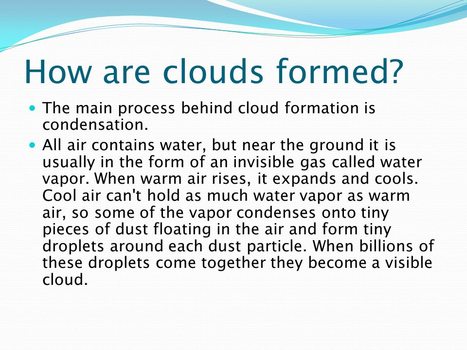 by: nyssa ngu. what are clouds made of? a cloud is composed of tiny