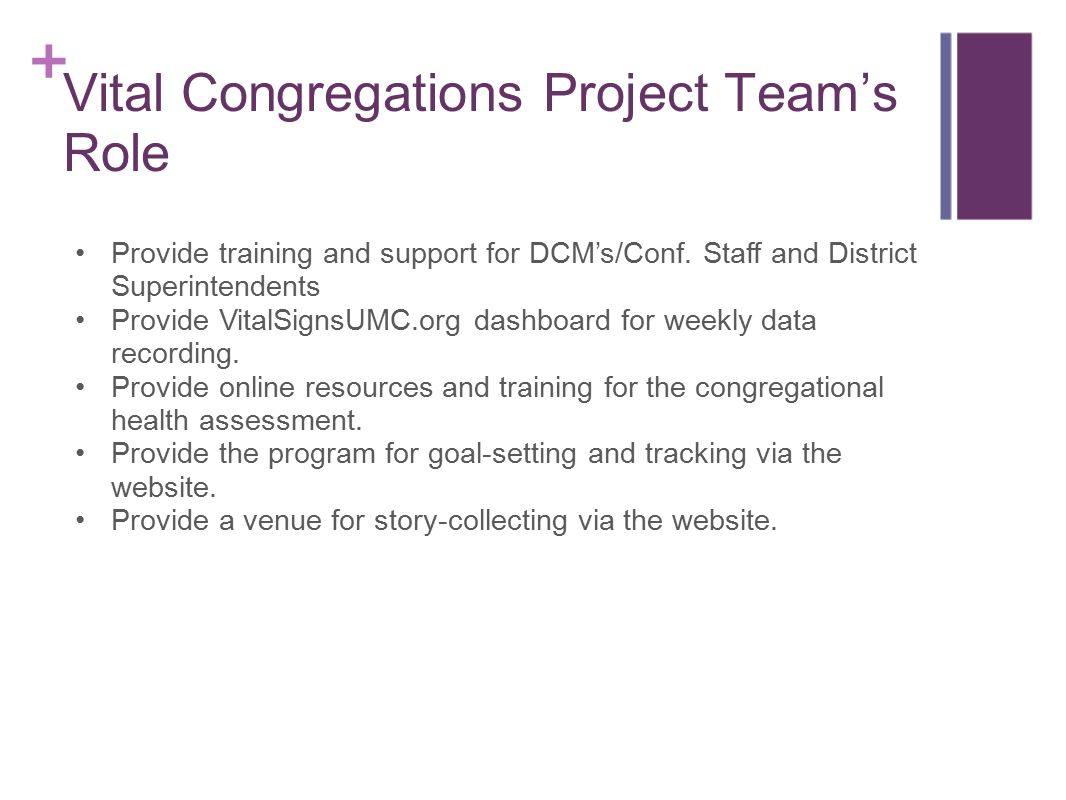 The UMC Vital Congregations Project A collaborative project of The