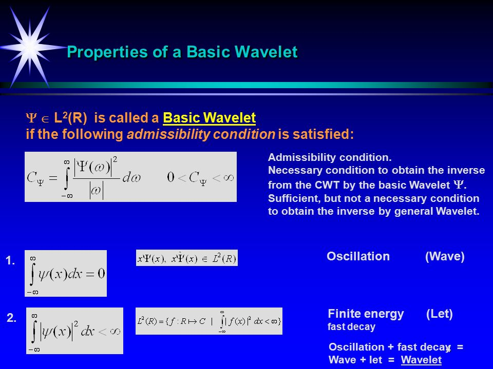 1 Wavelet Transform  2 Definition of The Continuous Wavelet