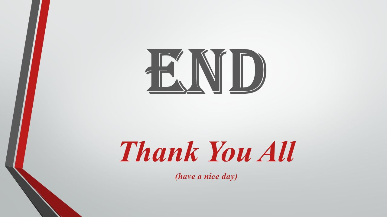 26 end thank you all have a nice day