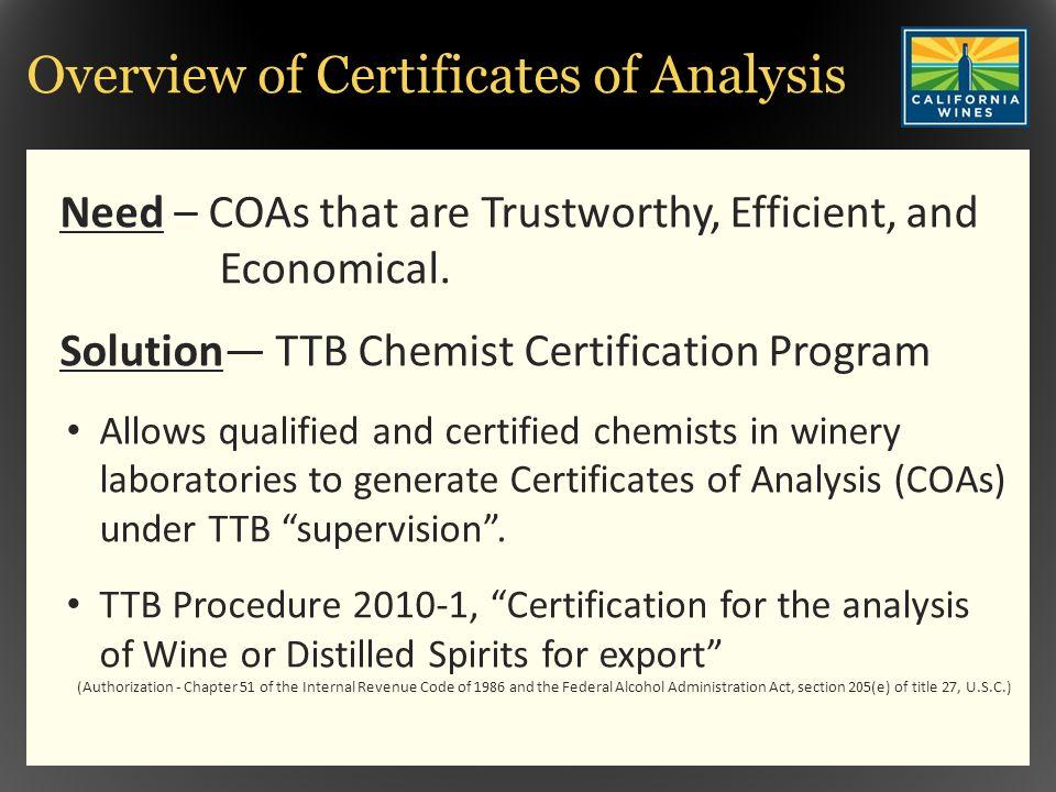 INTERNATIONAL WINE TECHNICAL FORUM, THE TTB CERTIFIED CHEMIST ...