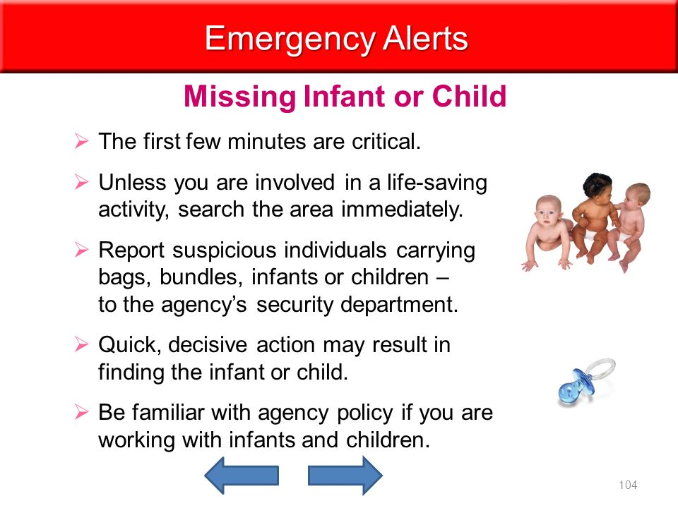 Missing Infant or Child Emergency Alerts   The first few minutes are critical.